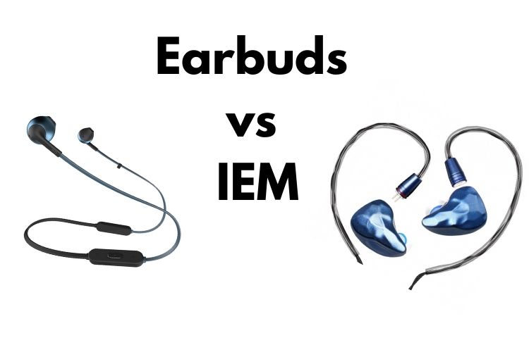 earbuds on the left, IEMs on the right